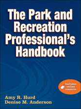The Park and Recreation Professional's Handbook [With Web Access]