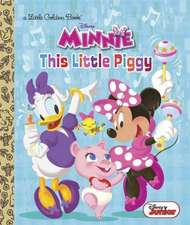 This Little Piggy (Disney Junior:  Minnie's Bow-Toons)