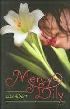Mercy Lily