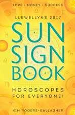 Llewellyn's 2017 Sun Sign Book