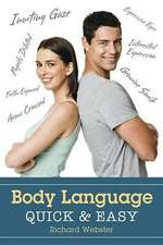 Body Language Quick & Easy:  Gain a Deeper Understanding of the Meanings Behind the Cards