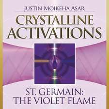 Crystalline Activations: St. Germain CD: The Violet Flame
