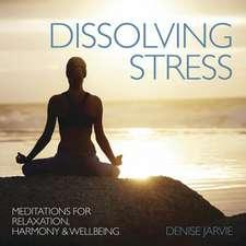 Dissolving Stress