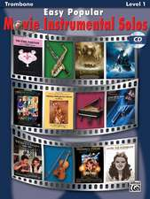 Easy Popular Movie Instrumental Solos: Trombone, Book & CD [With CD]