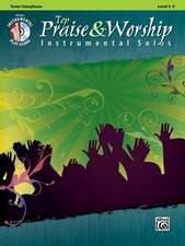 Top Praise & Worship Instrumental Solos: Tenor Saxophone [With CD (Audio)]