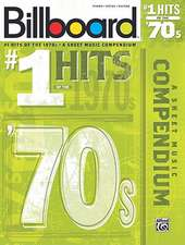 Billboard #1 Hits of the '70s: A Sheet Music Compendium
