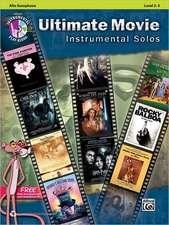 Ultimate Movie Instrumental Solos: Alto Sax, Book & CD