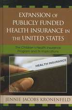 Expansion of Publicly Funded Health Insurance in the United States