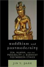 Buddhism and Postmodernity