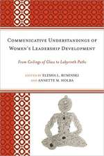 Communicative Understandings of Women's Leadership Development