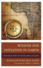 Wisdom and Initiation in Gabon