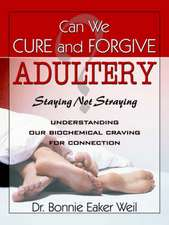 Can We Cure and Forgive Adultery? Staying Not Straying:  An Introduction to the Mysteries of Nyahbinghi