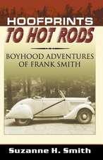 Hoofprints to Hot Rods