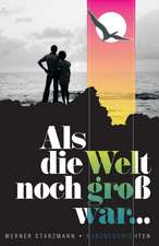 ALS Die Welt Noch Gross War.:  Goes to the Movies