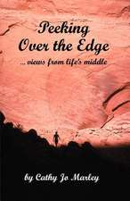 Peeking Over the Edge.Views from Life's Middle:  Socialization to Realization
