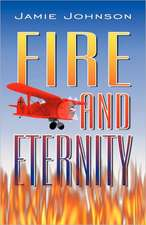 Fire and Eternity