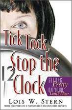 Tick Tock, Stop the Clock