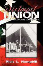 Disloyal Union