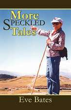 More Speckled Tales
