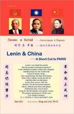 Lenin & China- A Short Cut to Paris