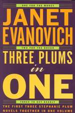 Three Plums in One:  One for the Money, Two for the Dough, Three to Get Deadly