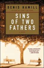 Sins of Two Fathers: A Novel