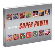 Playing With Super Power: Nintendo SNES Classics