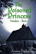 The Poisoned Princess