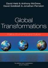 Global Transformations: Politics, Economics and Culture