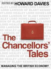 The Chancellors′ Tales: Managing the British Economy