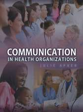 Communication in Health Organizations