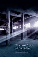 The Lost Spirit of Capitalism: Disbelief and Discredit