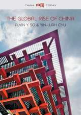 The Global Rise of China