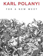 For a New West: Essays, 1919–1958