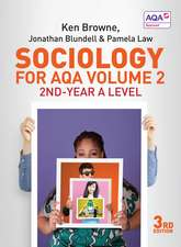 Sociology for AQA Volume 2: 2nd–Year A Level