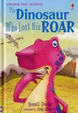Punter, R: The Dinosaur Who Lost His Roar