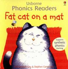 Fat Cat On A Mat Phonics Reader