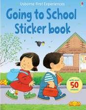 Usborne First Experiences Going to School Sticker Book