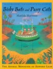 bisky bats & pussy cats