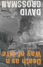 Grossman, D: Death as a Way of Life