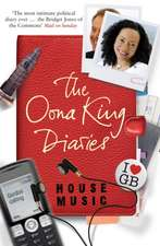 House Music: The Oona King Diaries