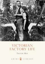 Victorian Factory Life