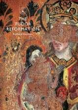 The Tudor Reformation
