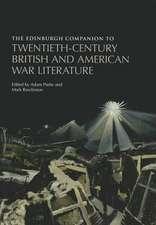 The Edinburgh Companion to Twentieth-Century British and American War Literature:  The Making of English Writing, 1500-1650