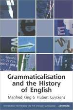 Grammaticalization and the History of English