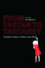 From Tartan to Tartanry