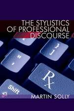 The Stylistics of Professional Discourse