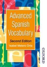 Advanced Spanish Vocabulary - Second Edition