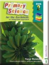 Primary Science for the Caribbean - An Integrated Approach Book 2