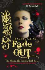 Fade Out: Morganville Vampires